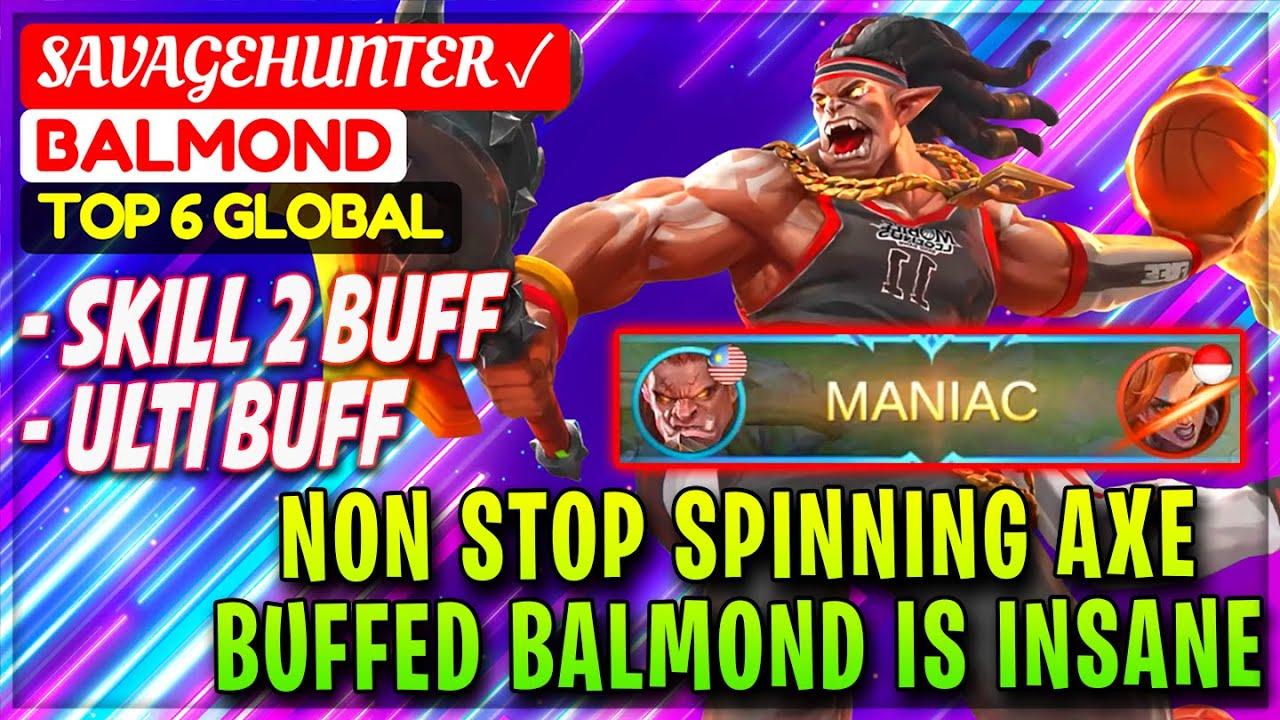 Non Stop Spinning Axe, Buffed Balmond MANIAC!! [ Top Global Balmond ] SavageHunter ✓ Mobile Legends