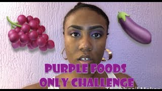 PURPLE Food Only Challenge for 24 Hours!!!! OMG that was hard!