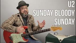U2 Sunday Bloody Sunday Guitar Lesson, how to play