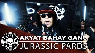 Akyat Bahay Gang by Jurassic Pards   Rakista Live EP137