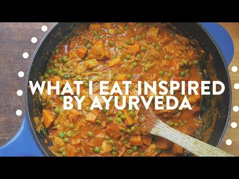 WHAT I EAT IN A DAY AYURVEDA INSPIRED | VEGAN