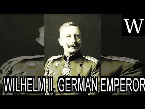 WILHELM II, GERMAN EMPEROR - Documentary