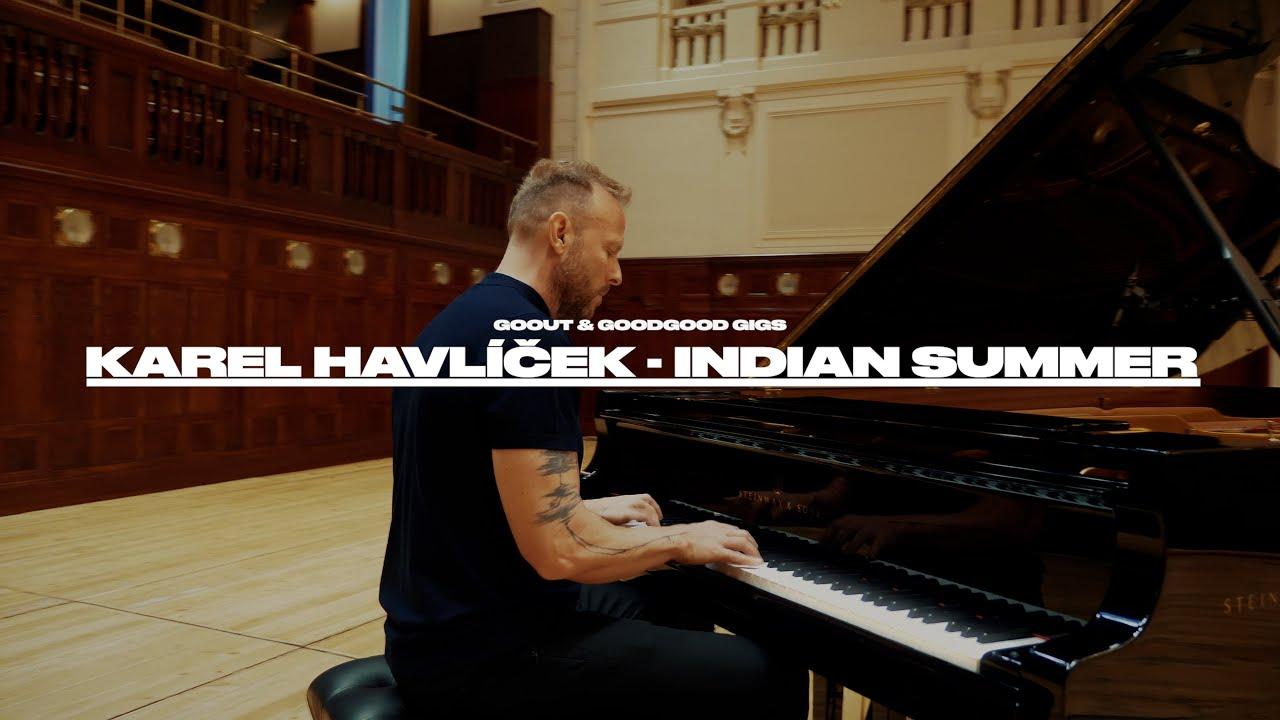 GoOut Gigs & GOODGOOD: Karel Havlíček - Indian Summer