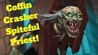 Coffin Crasher Spiteful Priest! [Hearthstone Game of the Day]