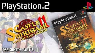 CASTLE SHIKIGAMI 2 PS2 Gameplay [式神の城] 1080p - PS2 Shmups - 2 Coin Challenge