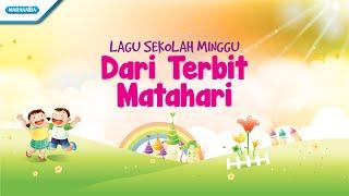 40 Nonstop lagu sekolah Minggu Abadi Vol.3/ Dari Terbit Matahari  - Maranatha Kids (Video)