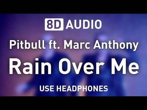 Pitbull Ft. Marc Anthony - Rain Over Me   8D AUDIO 🎧
