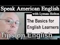 Speak English - Learn English Tips! #1: Learn American English - Speaking American English speech 영어