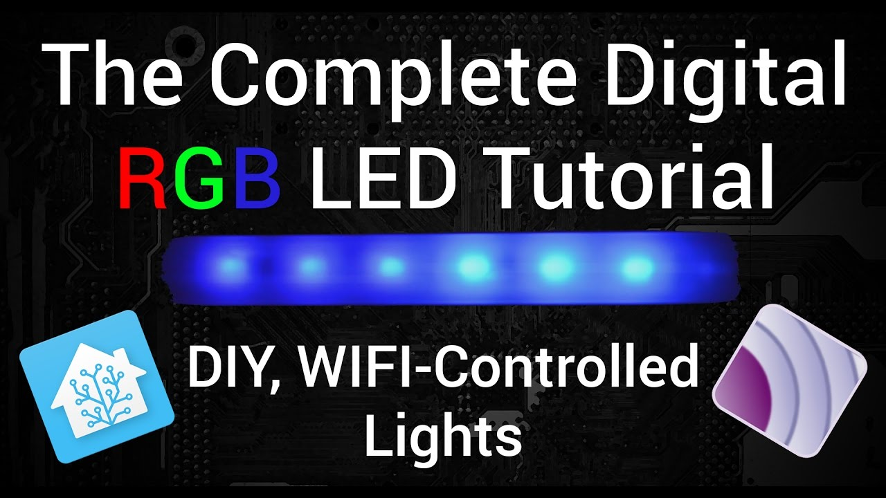 The BEST Digital LED Strip Light Tutorial   DIY, WIFI Controllable Via ESP,  MQTT, And Home Assistant
