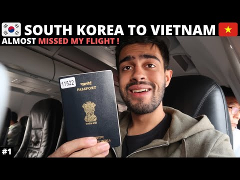 INDIAN travelling to Hanoi, Vietnam I South Korea - Vietnam in Rs 4000 I Almost MISSED my flight!