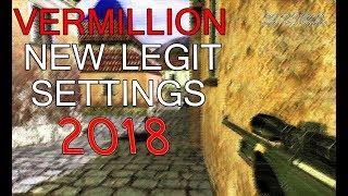 vERMILLION CS 1.6 NEW 2018 LEGIT SETTINGS (DOWNLOAD FREE)