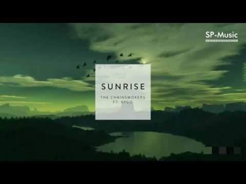 The Chainsmokers ft. Kygo - Sunrise [New Song 2017]