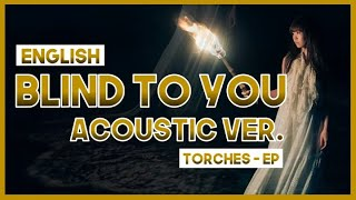 """【mew】""""Blind to you"""" by Aimer ║ Torches 2019 ║ Full ENGLISH Acoustic Guitar Cover & Lyrics エメ"""