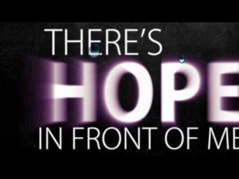 Danny Gokey  Hope in Front of Me  Lyric