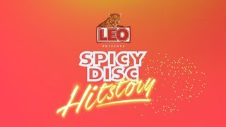 LEO Presents SPICYDISC HitStory : 14 ปีใน 1 วัน | (OFFICIAL LONG SPOT)