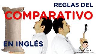 4 Reglas básicas del COMPARATIVO en Inglés - Muy bien explicado