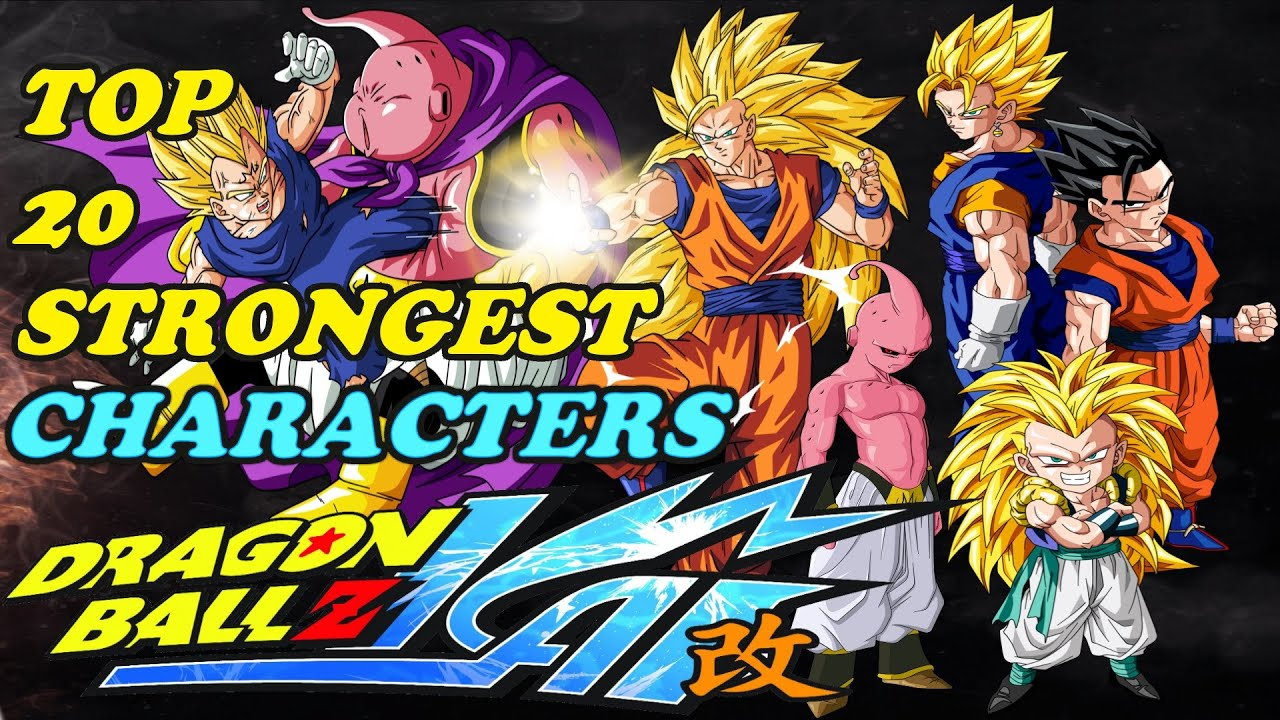 Top 20 Strongest Dragon Ball Z Kai Characters
