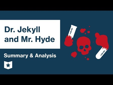 Dr. Jekyll and Mr. Hyde by Robert Louis Stevenson | Summary & Analysis