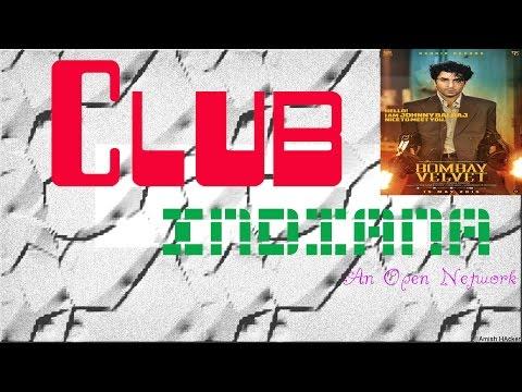 Bombay Velvet - Dhadaam Dhadaam (Music Video) Club Indiana (Song ID : CLUB-0000107)