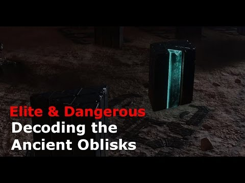 Decoding the Ancient Obelisks (Elite Dangerous)