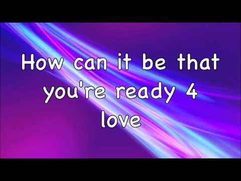 Cascada - Ready 4 Love - Lyrics!! (HD)