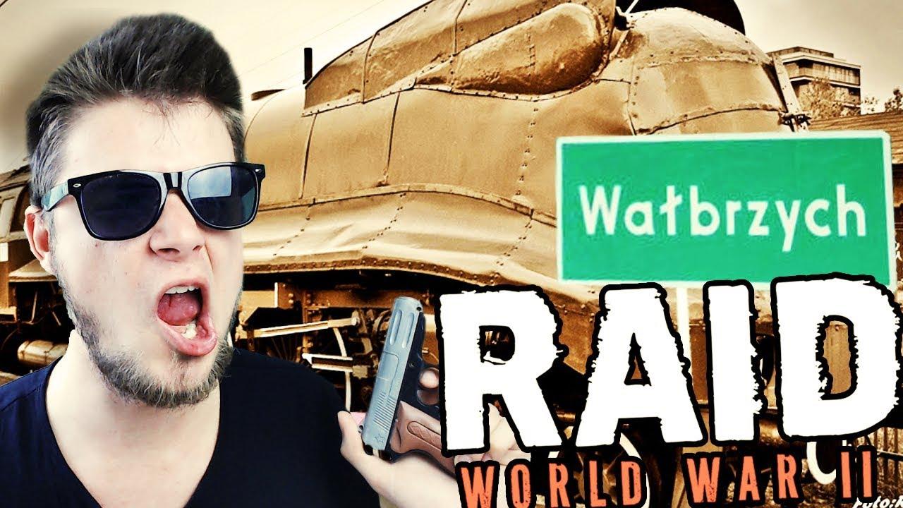 ZŁOTY POCIĄG Z WAŁBRZYCHA!   RAID: World War II [#4] (With: Robuch, Tominator, Mestako)