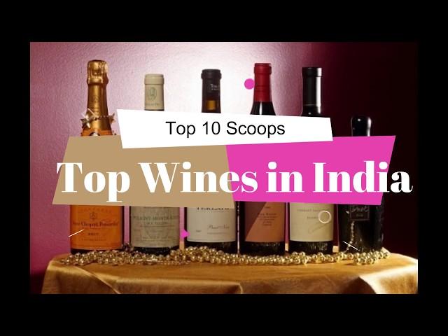 Top 10 Best Wine Brands in India 2018