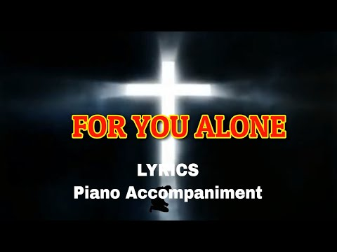 FOR YOU ALONE-  ACCOMPANIMENT