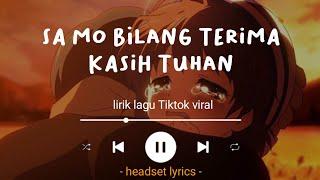 Download sa mo bilang terima kasih tuhan (lirik) pendamping sa - anak kompleks ft. iddokuy