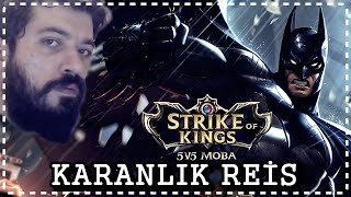 KARANLIK REİS | Strike of Kings - Batman