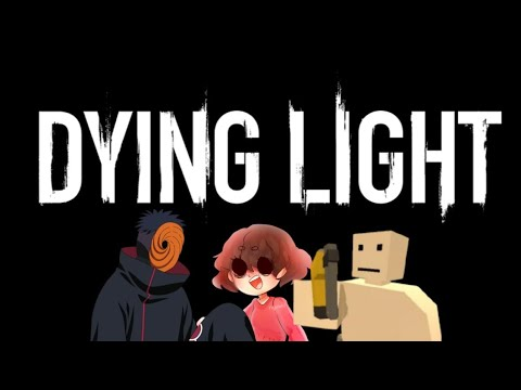 Dying Light With Ethan And Lorenzo... |