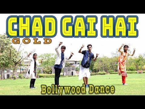 Chad Gayi Hai | Gold | Akshay Kumar | Mouni Roy | Vishal Dadlani l choreo by Rajat sdrboy