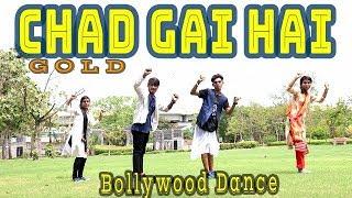 Chad Gayi Hai   Gold   Akshay Kumar   Mouni Roy   Vishal Dadlani l choreo by Rajat sdrboy