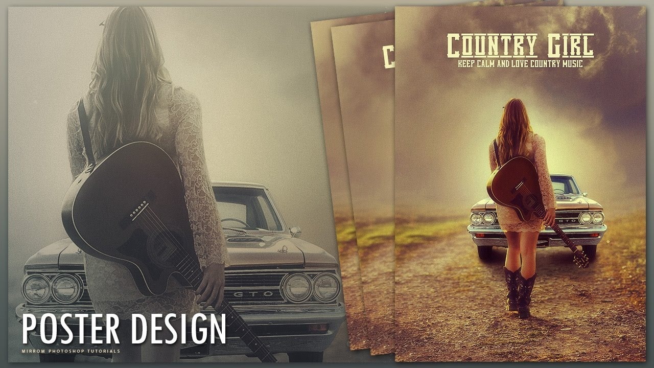 Poster design in photoshop - Create A Country Girl Poster Design In Photoshop