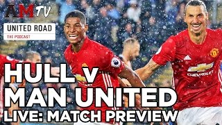 LIVE PREVIEW: Hull City V Manchester United | EFL Cup | United Road Podcast