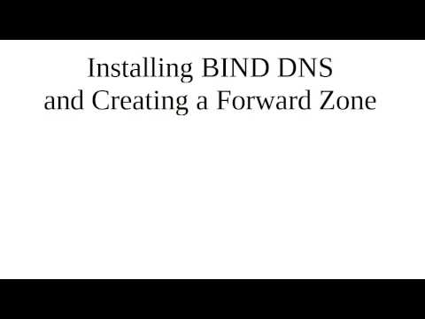 Installing BIND DNS and Creating a Forward Zone