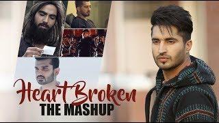 Heart Broken The Mashup - Dj Max , Dj Azzy & Dj Dan | Sunix Thakor | Breakup Mashup