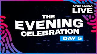Evening Celebration Day 5 | Luminosity Streaming Live 2021