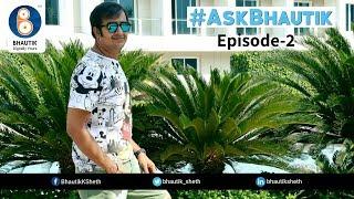 Ask Bhautik Episode 2 (Hindi) | Digital Marketing Q & A | Bhautik Sheth