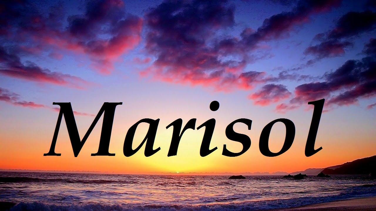 Marisol significado y origen del nombre  YouTube