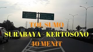 TOL SUMO Surabaya - Kertosono 40Menit Sampai