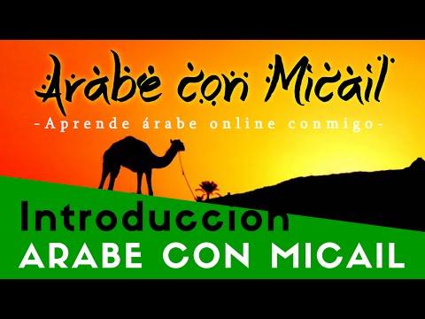 Introducción al idioma árabe - Árabe con Micaíl - اللغة العربية