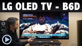 vorstellung lg oled tv b6d fernseher smart tv test 65 55 zoll