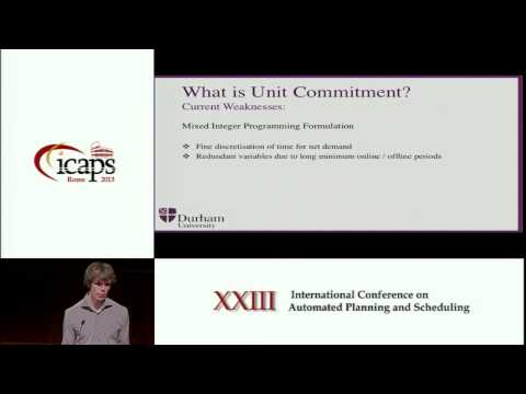 ICAPS 2013: Joshua Campion - Challenge: Modelling Unit Commitment as a Planning Problem
