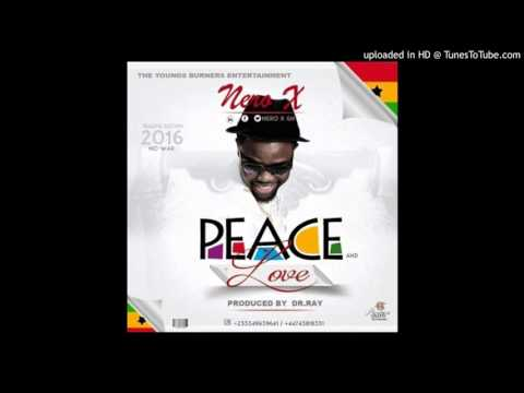 Nero X – Peace And Love (Audio Slide)