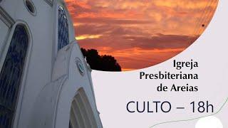 IP Areias  - CULTO | 18h | 14-03-2021