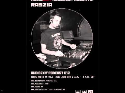 Audioexit Podcast 012 -Aired On Tilos Radio, Budapest- (08-06-2013) - Raszia