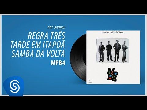 """MPB4 - Regra Três/Tarde Em Itapoã/Samba Da Volta (Álbum """"Sambas Da Minha Terra"""") [Áudio Oficial]"""