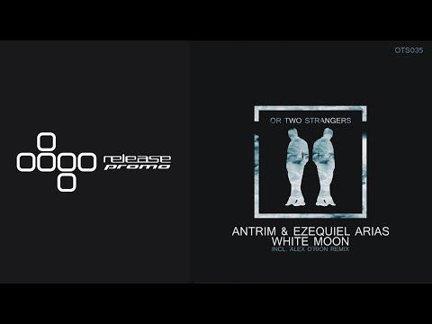 Antrim & Ezequiel Arias - White Moon mp3 baixar