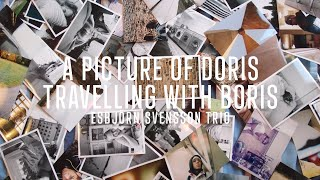 E.S.T - A Picture Of Doris Travelling With Boris